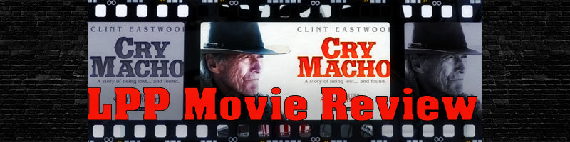 Cry Macho Movie Review Banner and Link